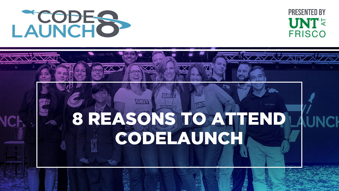 8 Reasons to Attend CodeLaunch 8